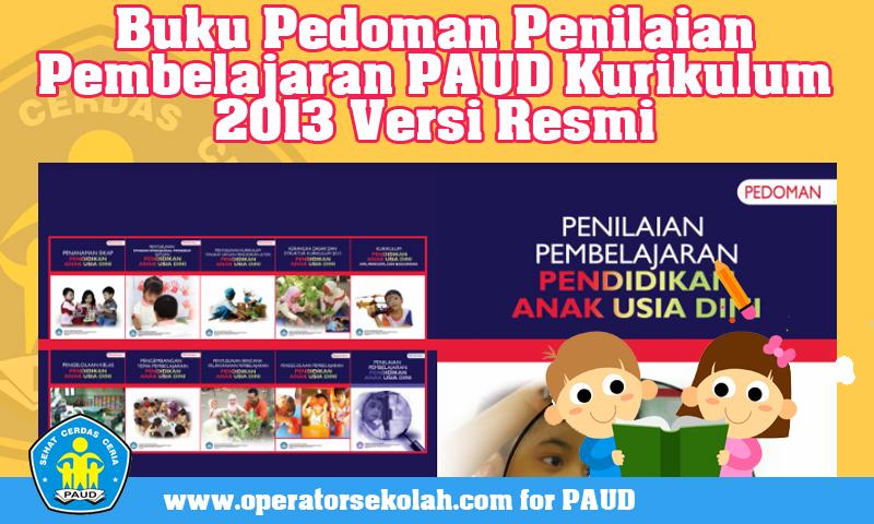 Buku Pedoman Penilaian Pembelajaran PAUD Kurikulum 2013 Versi Resmi