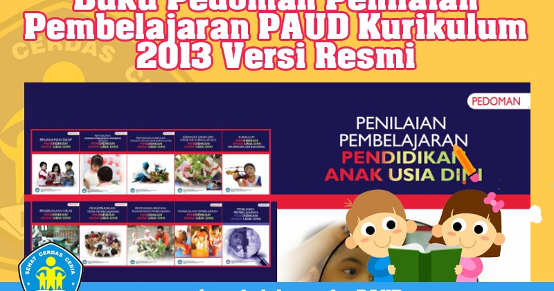 Buku Pedoman Penilaian Pembelajaran Paud Kurikulum 2013 Versi Resmi Operator Sekolah