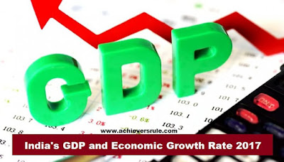 India's GDP & Economic Growth Rate 2017-2018