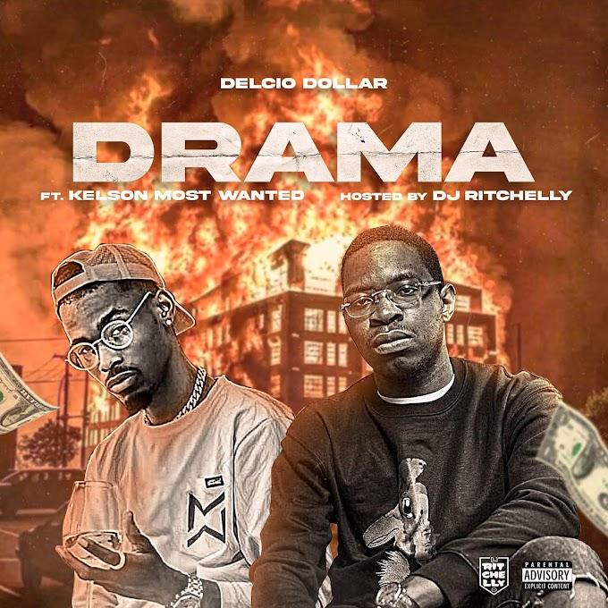 Delcio Dollar  Feat. Kelson Most Wanted - Drama (Rap)