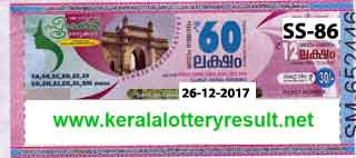 X mas New Year Bumper 2017, Newyear bumper 2018, kerala lottery,kerala lottery results today Live, yesterday 24 12 2017, Sthree sakthi Lottery SS 86, Sthree sakthi Lottery SS-86, kerala lottery   results, kerala lottery result today 26 12 2017, 26 12 2017 Sthree sakthi Lottery SS-86 result live 03 00 pm lottery result, next kerala bumper x mas and new year bumper 2018, yesterday kerala lottery, lottery results,   keralalotteries, kerala lottery, keralalotteryresult, kerala lottery result, kerala lottery result live, kerala lottery results, kerala lottery today, kerala lottery result today, today kerala lottery today results, kerala today   lottery result, kerala lottery resuls, kerala lottery result 26 12 2017, kerala Sthree sakthi Lottery SS 86 Result 26 12 2017, yesterday kerala lottery lottery, kerala lottery result Sthree sakthi Lottery SS-86, SS.86 , kerala lottery online purchase, kerala lottery online, buy, buy kerala lottery online, kerala lottery online purchase, keralalotteries, kerala lottery, kerala results, lottery results, keralalotteryresult, kerala lottery   result, kerala lottery result live, kerala lottery results, kerala lottery today, kerala lottery result today, kerala lottery results today, today kerala lottery result, kerala lotteries,kl resultteries,kerala lottery results   today live