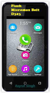 Install Stock Rom On Bricked/Bootloop Micromax Bolt D303.