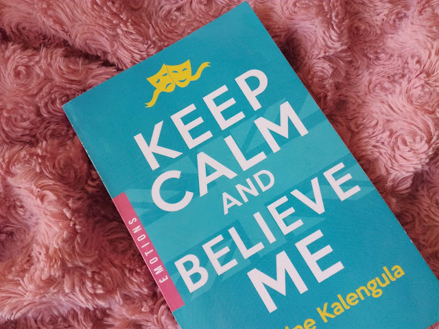 Keep Calm and Believe Me de Catherine Kalengula