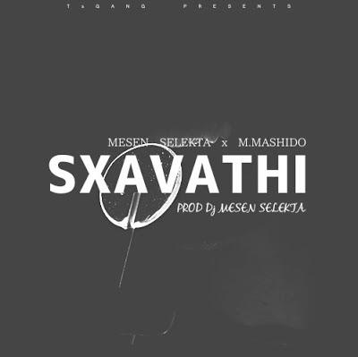 Mesen Selekta x M.Mashido - Sxavathi
