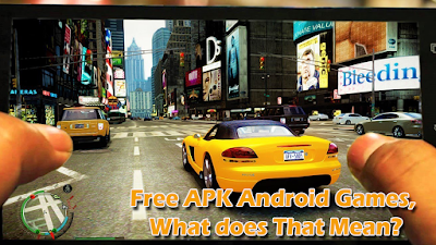 Free APK Android Games, What does That Mean?