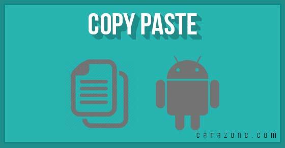 Cara Copy Paste Teks Pada HP Android