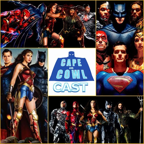 Cape and Cowl Cast #86 - Justice League - Review Special Cape and Cowl Cast #86 - Justice League - Review...