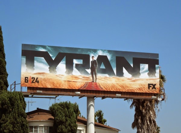 Tyrant series premiere billboard
