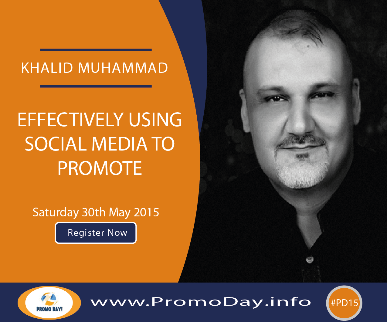 "#PD15 Webinar: ""Effectively Using Social Media to Promote"" with Khalid Muhammad, www.PromoDay.info"