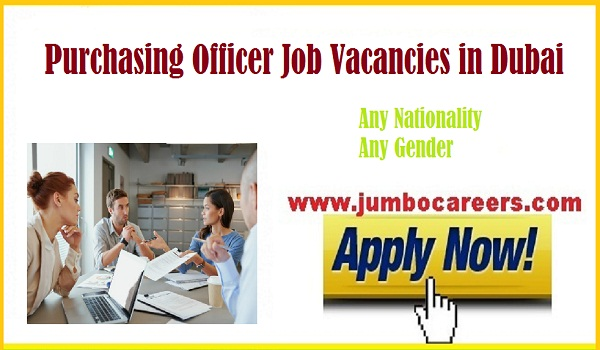 Urgent purchase jobs in Dubai, UAE jobs with attractive salary,