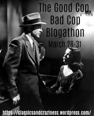 The Good Cop, Bad Cop Blogathon
