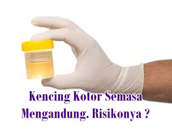 Image result for air kencing kotor ibu mengandung