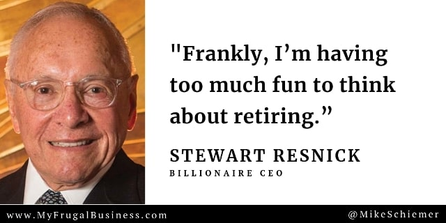 stewart resnick quotes