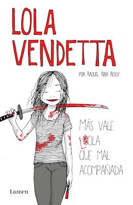 Más vale Lola que mal acompañada Lola Vendetta Libro Portada