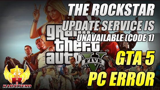 GTA 5 PC Error - The Rockstar Update Service Is Unavailable (Code 1)
