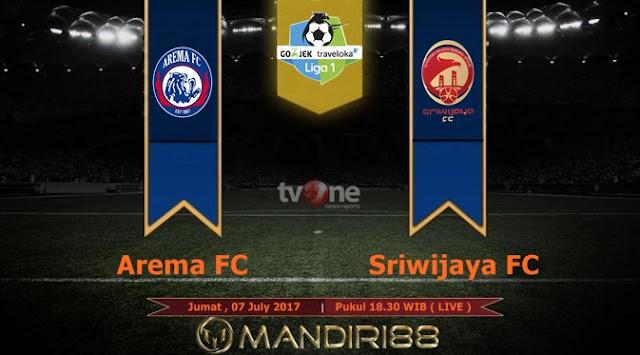 Prediksi Bola : Arema Vs Sriwijaya FC , Jumat 07 July 2017 Pukul 18.30 WIB @ TVONE