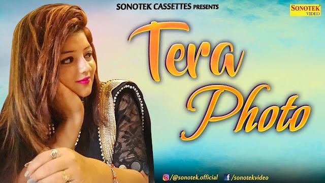 Tera Photo – RKD – Sonal Khatri – Jony Hooda Video
