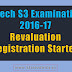 Registration for Revaluation of B.Tech S3 Examination 2016-17