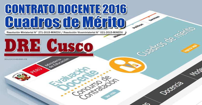 DRE Cusco: Cuadros de Mérito para Contrato Docente 2016 (Resultados 22 Enero) - www.drecusco.gob.pe