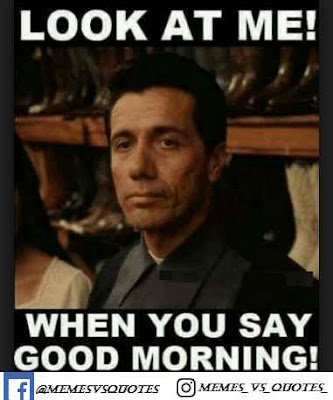 When You Say Good Morning