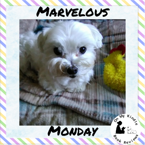 On My Kindle BR's Marvelous Monday with Lexi: April 22nd Edition