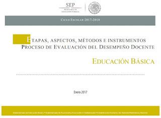 ETAPAS, ASPECTOS, MÉTODOS E INSTRUMENTOS PROCESO DE EVALUACIÓN DEL DESEMPEÑO DOCENTE EDUCACIÓN BÁSICA