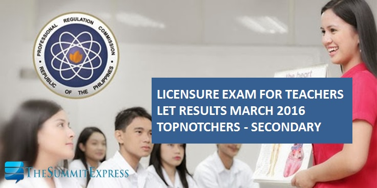 Top 10 List: March 2016 LET Teachers board exam Secondary Level