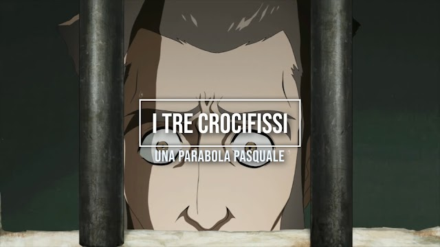 I tre crocifissi. Una parabola pasquale