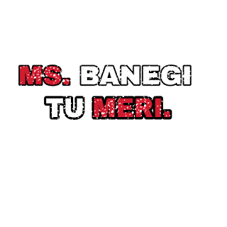 Png text, ms banegi tu meri