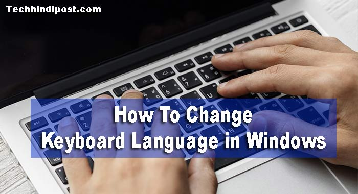 How to change keyboard language in Windows