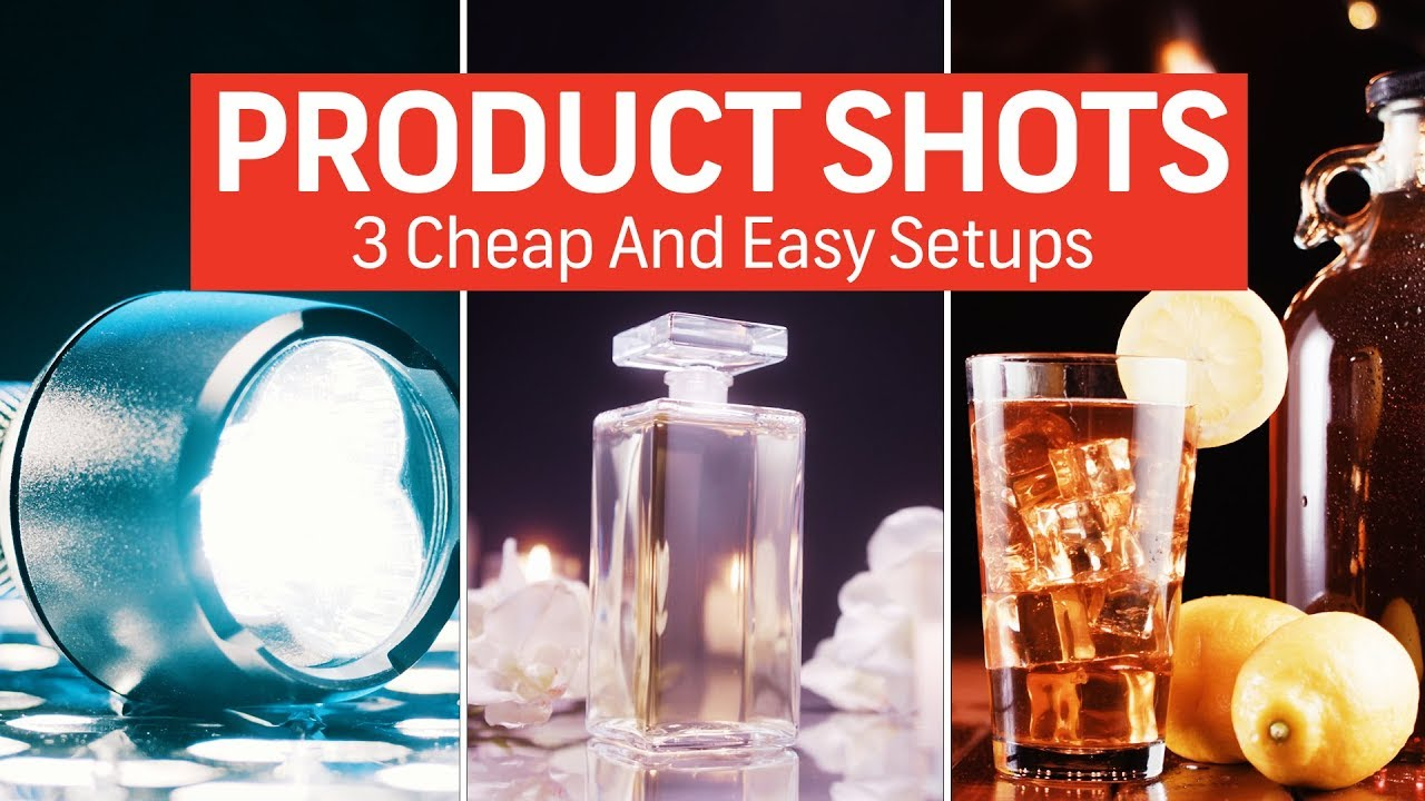 How To Shoot Product Shots: 3 Cheap And Easy Setups