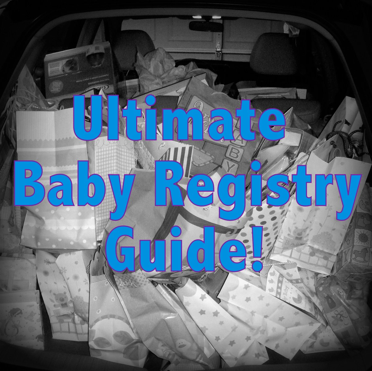 Ultimate Baby Registry Guide