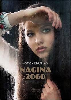http://www.labibliodegaby.fr/2015/01/nagina-2060-de-patrick-brohan-novembre.html