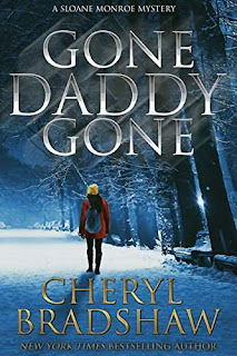 Gone Daddy Gone, a heart stopping mystery by Cheryl Bradshaw