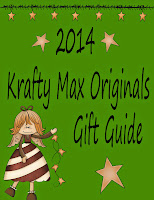 2014 Krafty Max Originals Gift Guide