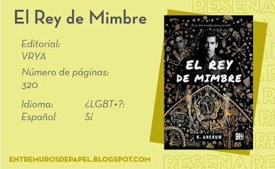 El Rey de Mimbre. Editorial VRYA. 320 páginas. Español. ¿LGBT+? Sí