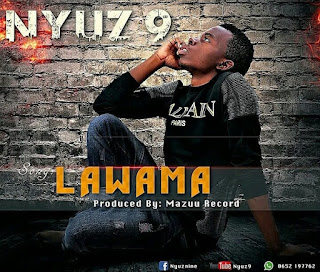 Audio Nyuzi 9 - Lawama Mp3 Download