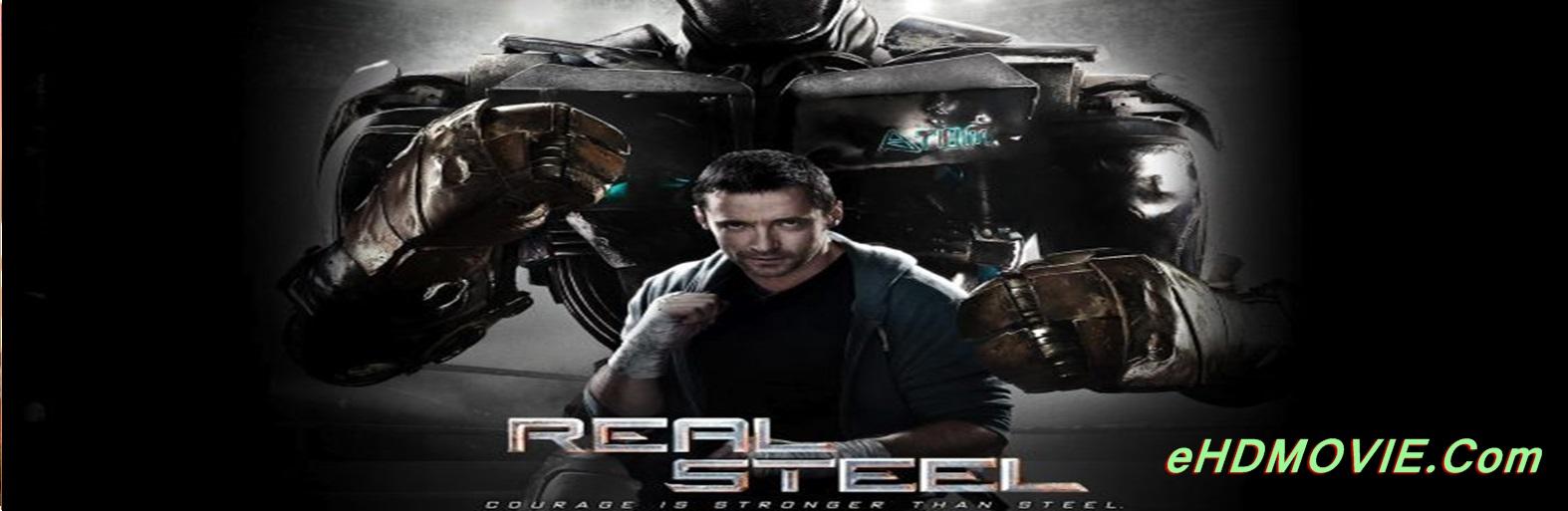 Real Steel 2011 Full Movie Dual Audio [Hindi – English] 720p - 480p ORG BRRip 450MB - 1GB ESubs Free Download