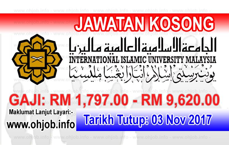 Jawatan Kerja Kosong IIUM - International Islamic University Malaysia logo www.ohjob.info november 2017