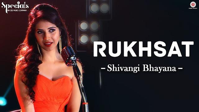 Rukhsat | Shivangi Bhayana | Samarpit Golani