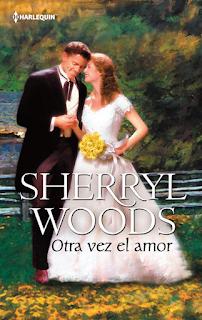 Sherryl Woods - Otra Vez El Amor