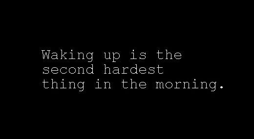 when guys wake up