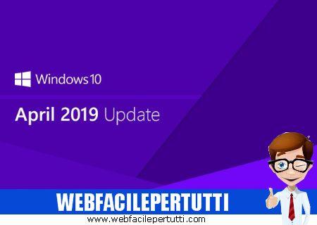Windows 10 Aprile 2019 - Ecco tutte le novità previste nel prossimo aggiornamento