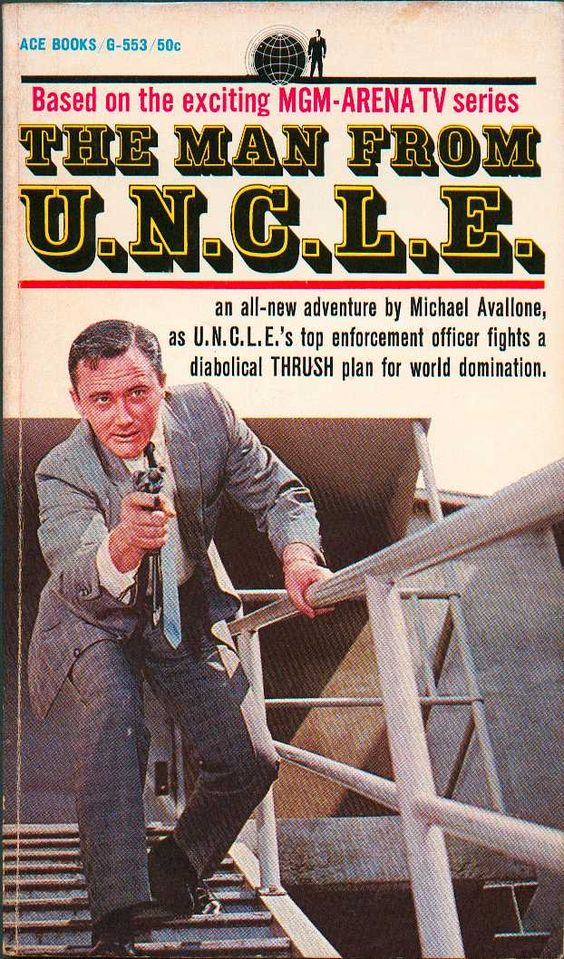 THE MAN FROM U.N.C.L.E. #1 BY MICHAEL AVALLONE FROM ACE BOOKS!
