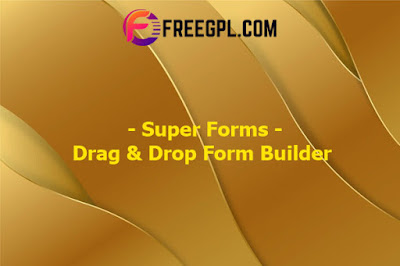Super Forms - Drag & Drop Form Builder Nulled Download Free