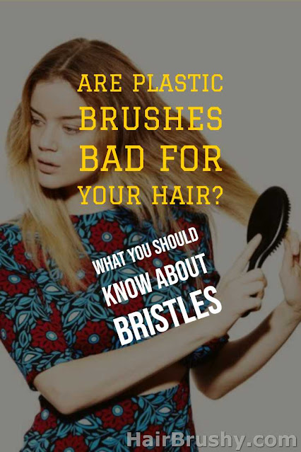 Are plastic brushes bad for your hair
