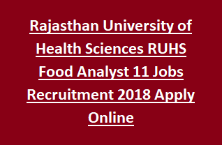 Rajasthan University of Health Sciences RUHS Food Analyst 11 Jobs Recruitment 2018 Apply Online