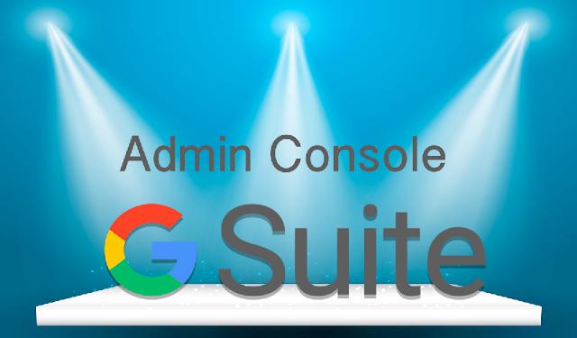 G Suite Admin Console