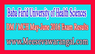 Baba Farid University of Health Sciences DM / MCH May-June 2016 Exam Results