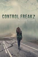 Control Freakz by Michael Evans